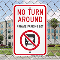 No Turn Around Private Parking Lot Signs