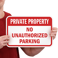 Private Property Unauthorized Parking Signs