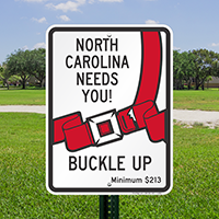North Carolina Buckle Up Seat Belt Safety Signs