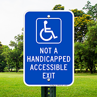 Not A Handicapped Accessible Exit Signs (with Graphic)
