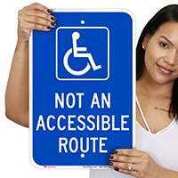 Not An Accessible Route Parking Lot Signs