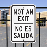 Bilingual Not An Exit Signs