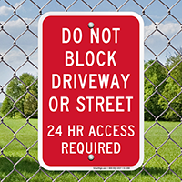 Do Not Block Driveway or Street Signs