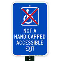 Not A Handicapped Accessible Exit Signs