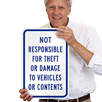 Not Responsible For Theft, Damage To Vehicles Signs