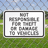 Not Responsible For Theft Or Damage Vehicles Signs