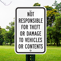 Not Responsible for Theft/Damage Vehicles Sign