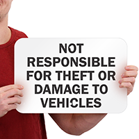 Not Responsible for Theft Damage Vehicles Signs