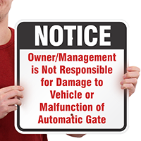 Notice Not Responsible Automatic Gate Signs
