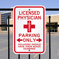 Licensed Physician Parking Only Sign