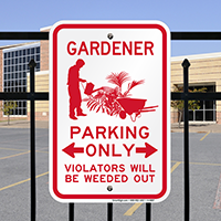 Gardener Parking, Violators Will Be Weeded Out Sign