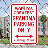 World's Greatest Grandma Parking Signs