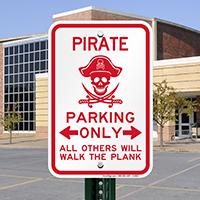 Pirate Parking, Violators Will Walk the Plank Signs