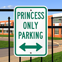 Princess Only Parking Signs