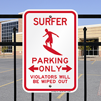 Surfer Parking Only, Violators Wiped Out Sign