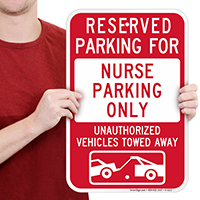 Reserved Parking For Nurse Parking Only Signs