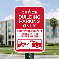 Office Building Parking, Unauthorized Vehicle Towed Signs