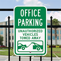 Office Parking Unauthorized Vehicles Towed Away Signs