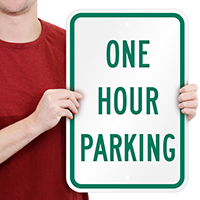 ONE HOUR PARKING Signs