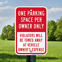 One Parking Space Per Owner, Violators Towed Signs