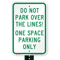 Do Not Park Over The Lines Signs