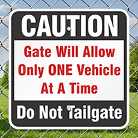 Only One Vehicle Do Not Tailgate Signs