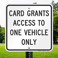 Card Access To One Vehicle Only Signs