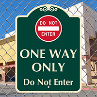 One Way Only, Do Not Enter Signature Sign