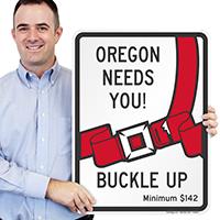 Oregon Buckle Up Seat Belt Safety Signs