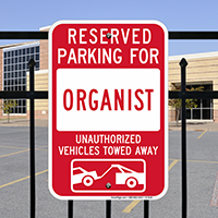 Reserved Parking For Organist Signs