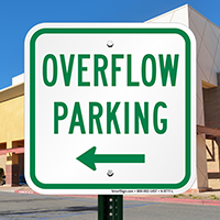 Overflow Parking with Left Arrow Sign