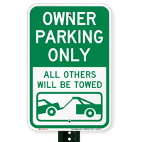 Owner Parking Only All Others Towed Signs