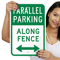 Parallel Parking Along Fence Signs With Bidirectional Arrow