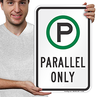 Parallel Parking Only Signs with Graphic