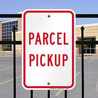 PARCEL PICKUP Signs