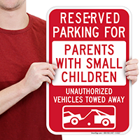 Reserved Parking For Parents With Small Children Signs