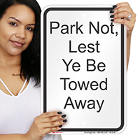 Park Not Cest To Be Towed Away Signs