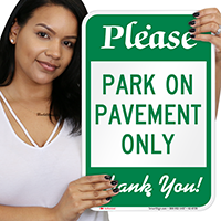 Park On Pavement Only Parking Signs