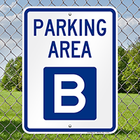 PARKING AREA B Signs