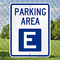 PARKING AREA E Signs