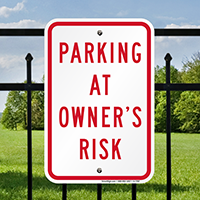 PARKING AT OWNER'S RISK Sign