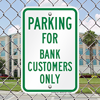 Parking For Bank Customers Only Sign