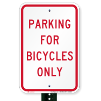 Parking for Bicycles Only Signs