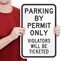 Parking Permit Violators Ticketed Signs