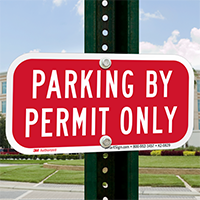 Parking By Permit Only Supplemental Parking Signs