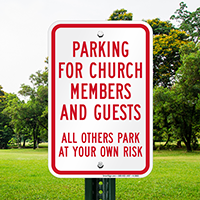 Parking For Church Members And Guests Sign