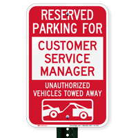 Reserved Parking For Customer Service Manager Novelty Signs