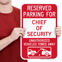 Reserved Parking For Chief Of Security Signs