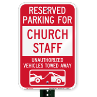 Reserved Parking For Church Staff Tow Away Signs