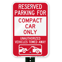 Reserved Parking For Compact Car Only Signs
